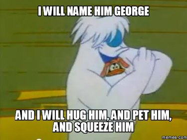 """Warner Bros. cartoon slide with text """"I will name him George and I will hug him, and pet him, and squeeze him."""""""