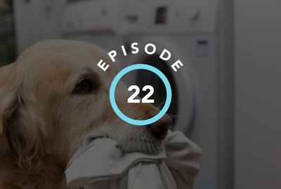 Episode 22: Why Do Dogs Eat Disgusting Things?