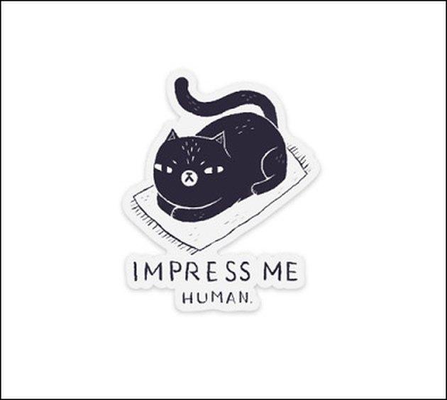 Impress Me Human cat sticker